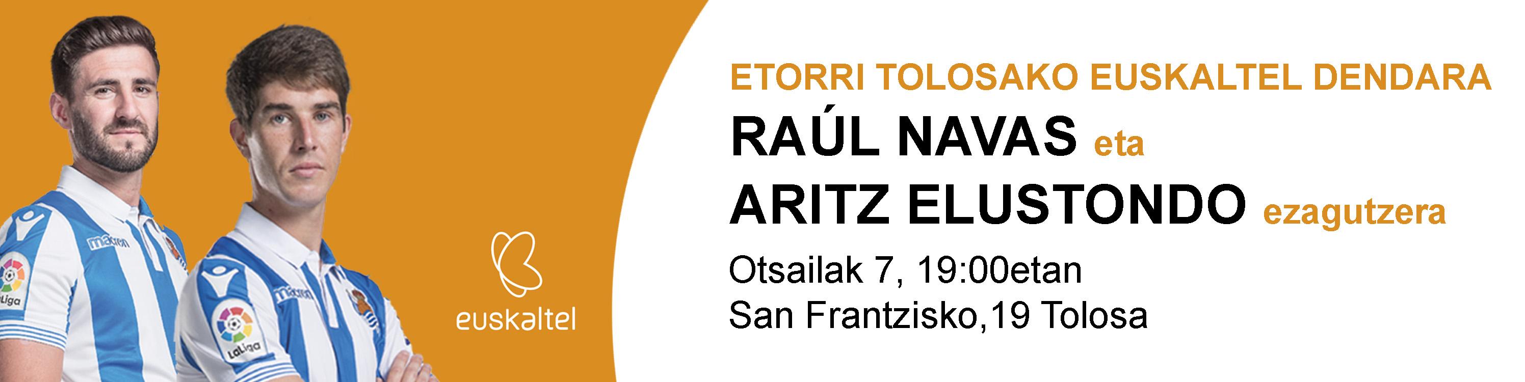 No te pierdas a Aritz Elustondo y Raúl Navas en la tienda Euskaltel de Tolosa el próximo jueves, 7 de febrero