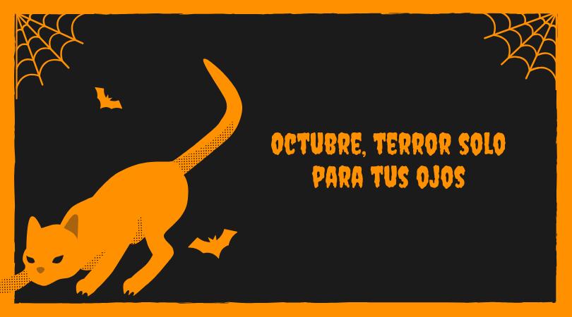 octubre, terror solo para tus ojos-blog-landanet-comercializadora-euskaltel